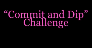 Commit and Dip Challenge